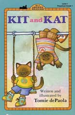 Kit and Kat by Tomie de Paola