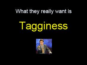 Tagginess